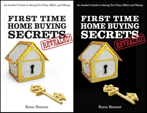 First Time Home Buying Secrets Revealed