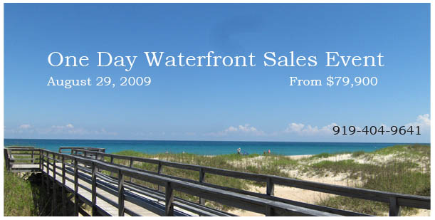 One Day Waterfront Sales Event - August 29, 2009