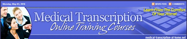 Learn More About The Medical Transcription At Home
