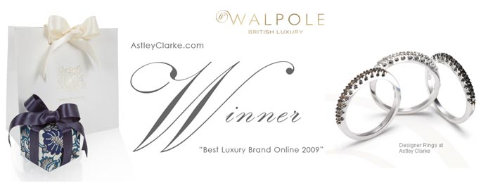 Designer Jeweler, AstleyClarke.com Wins Best Luxury Brand Online 2009