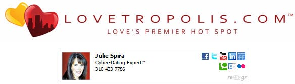 Lovetropolis.com Welcomes Cyber Dating Expert Julie Spira to its Team